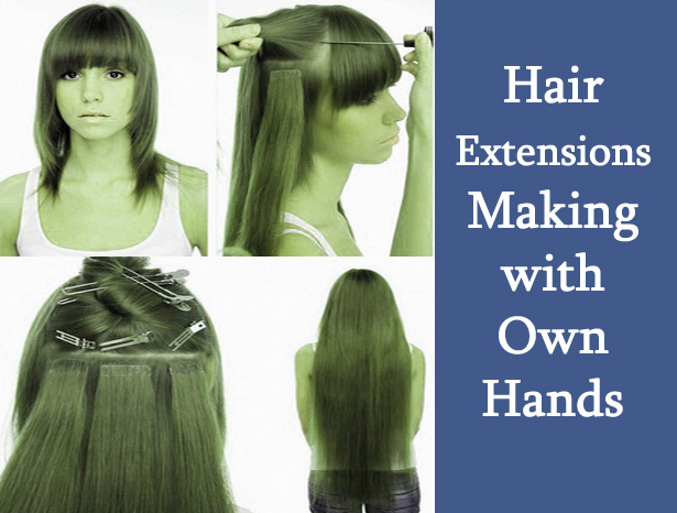 Hair Extensions Making with own Hands