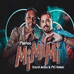 Baixar Menos MiMiMi - Xand Avião e MC Kekel MP3