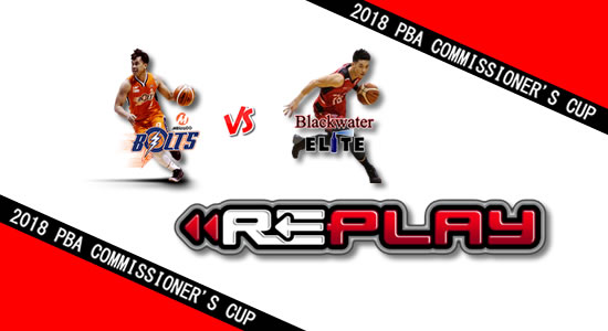 Video Playlist: Meralco vs Blackwater game replay June 15, 2018 PBA Commissioner's Cup