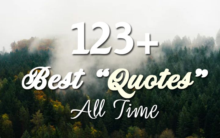 60 Best Quotes In English Awesome Top Quotes All Time Adorable Best English Quotes About Life