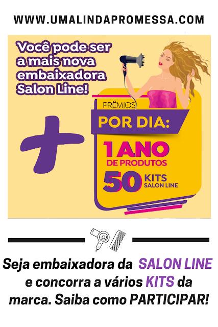 Tudo sobre o concurso - Quero ser embaixadora Salon Line