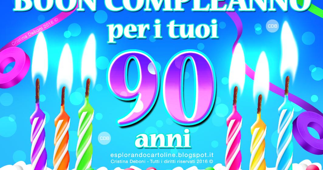 Frasi Auguri Di Buon Compleanno 90 Anni.Auguri Di Compleanno Nonna 90 Anni