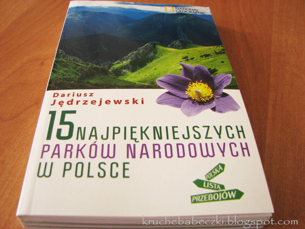 """Dariusz Jędrzejewski """"15 najpiękniejszych parków narodowych w Polsce"""" - recenzja"""