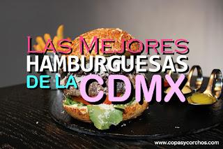 La Guía de Hamburguesas de la CDMX