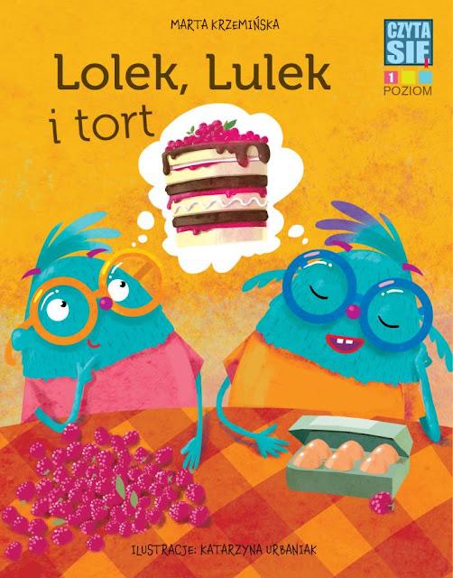 lolek lulek tort czyta się wydawnictwo wilga ilustracje  dla dzieci katarzyna urbaniak polska ilustracja