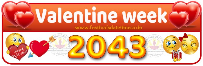 2043 Valentine Week List Calendar, 2043 Valentine Day All Dates & Day