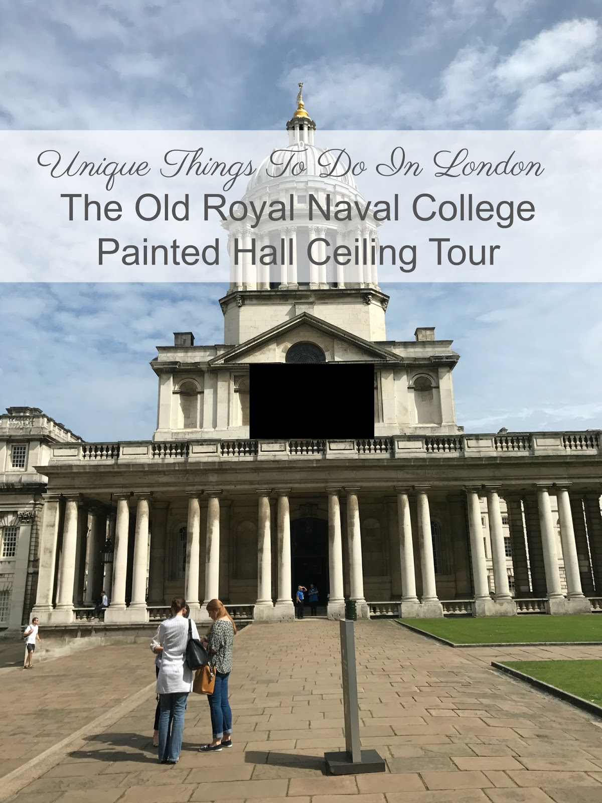 Things to do in London Old Royal Naval College Greenwich Adventures of a London Kiwi