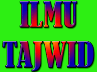 Belajar Ilmu Tajwid untuk Pemula Terlengkap Hanya Disini