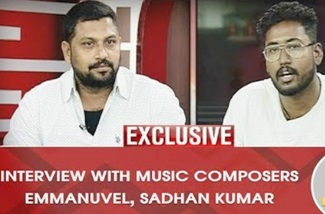 EXCLUSIVE Interview with Music Composers Emmanuel and Sadhan Kumar | INAIYA THALAIMURAI