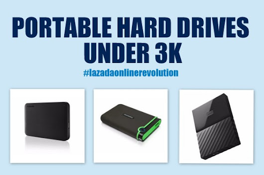 Lazada Online Revolution: Portable Hard Drives under 3K