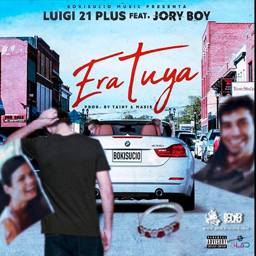 http://www.pow3rsound.com/2018/03/luigi-21-plus-ft-jory-boy-era-tuya.html