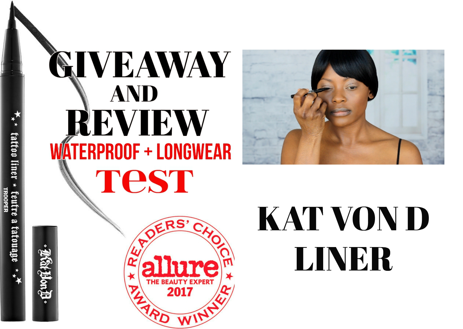 ALLURE READER'S CHOICE AWARD WINNER KAT VON D TATTOO LINER | TOP REVIEW: WATERPROOF TEST & LONGWEAR TEST