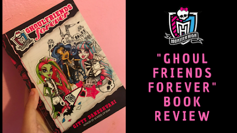 "Monster High ""Ghoulfriends Forever"" Book Review"
