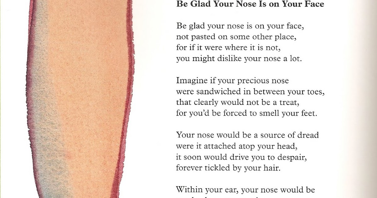 Be Glad Your Nose Is on Your Face by Jack… | Poetry ...