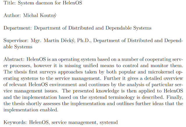 HelenOS é um sistema operacional baseado em um número de processos cooperativos servidor, no entando está faltando meios unificados para controlá-los e monitorá-los.