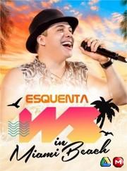 Wesley Safadão - Esquenta WS in Miami Beach EP