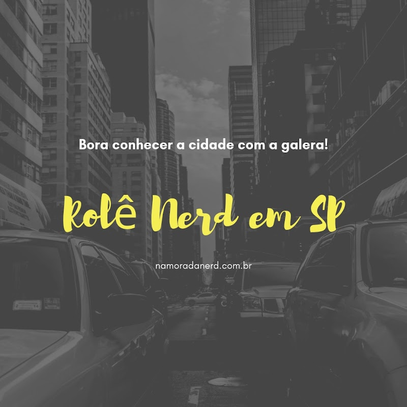 Rolê Nerd em São Paulo