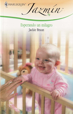 Jackie Braun - Esperando Un Milagro