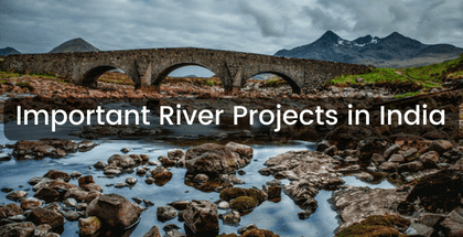 Important River Projects in India