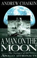 A Man on the Moon: The Voyages of the Apollo Astronauts by Andrew Chaklin, read by Bronson Pinchot