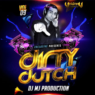 Dirty+Dutch+Vol-9+DJ+Mj+Production