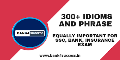 300+ Most Important Idioms and Phrase for Competitive Exam PDF Download