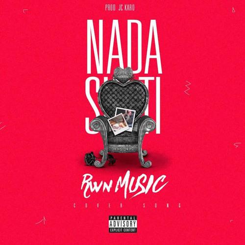 RWN Nada Sin Ti (Cover)