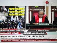 [BREAKING NEWS] VONIS HAKIM 2 TAHUN PENJARA AHOK DISAMBUT TAKBIR!!! AHOKERS SHOCK BERAT
