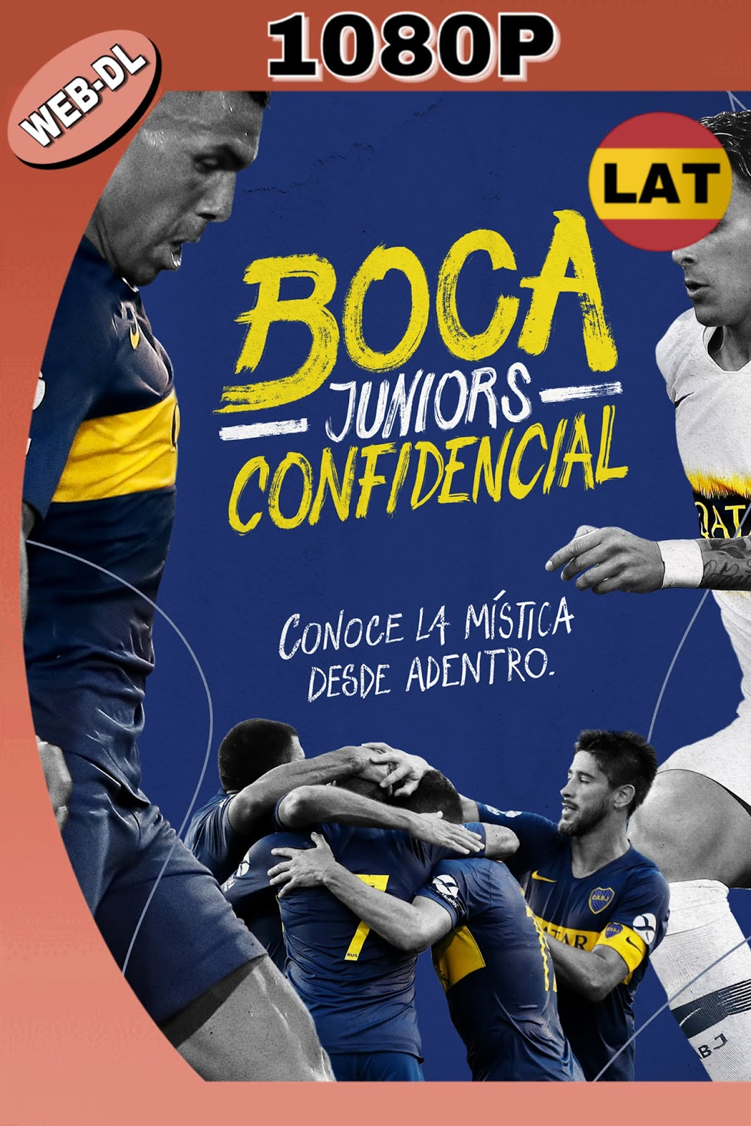BOCA JUNIORS CONFIDENCIAL 2018 DOCUMENTAL NF WEBDL 1080P 8GB.mkv