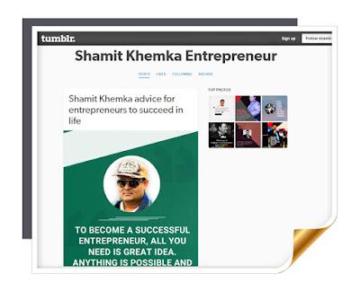 shamit khemka entrepreneur tumblr