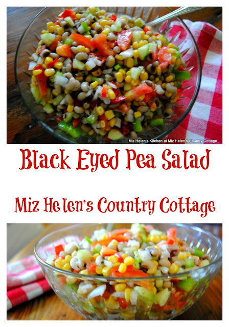 Black Eyed Pea Salad at Miz Helen's Country Cottage.com