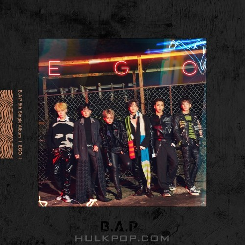 B.A.P – B.A.P 8th Single Album `EGO` (FLAC + ITUNES PLUS AAC M4A)