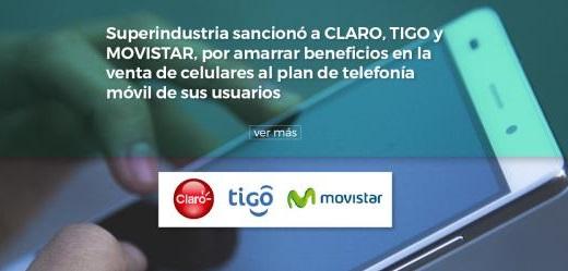 Confirman sanción a Claro, Tigo y Movistar, por amarrar beneficios en la venta de celulares
