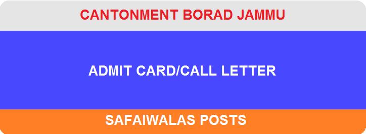 Jammu Cantonment Board Safaiwala Admit Card 2018   CB Jammu Class IV Posts Exam Date, Call Letter