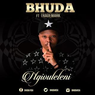 Bhuda – Ngivuleleni feat. Trademark