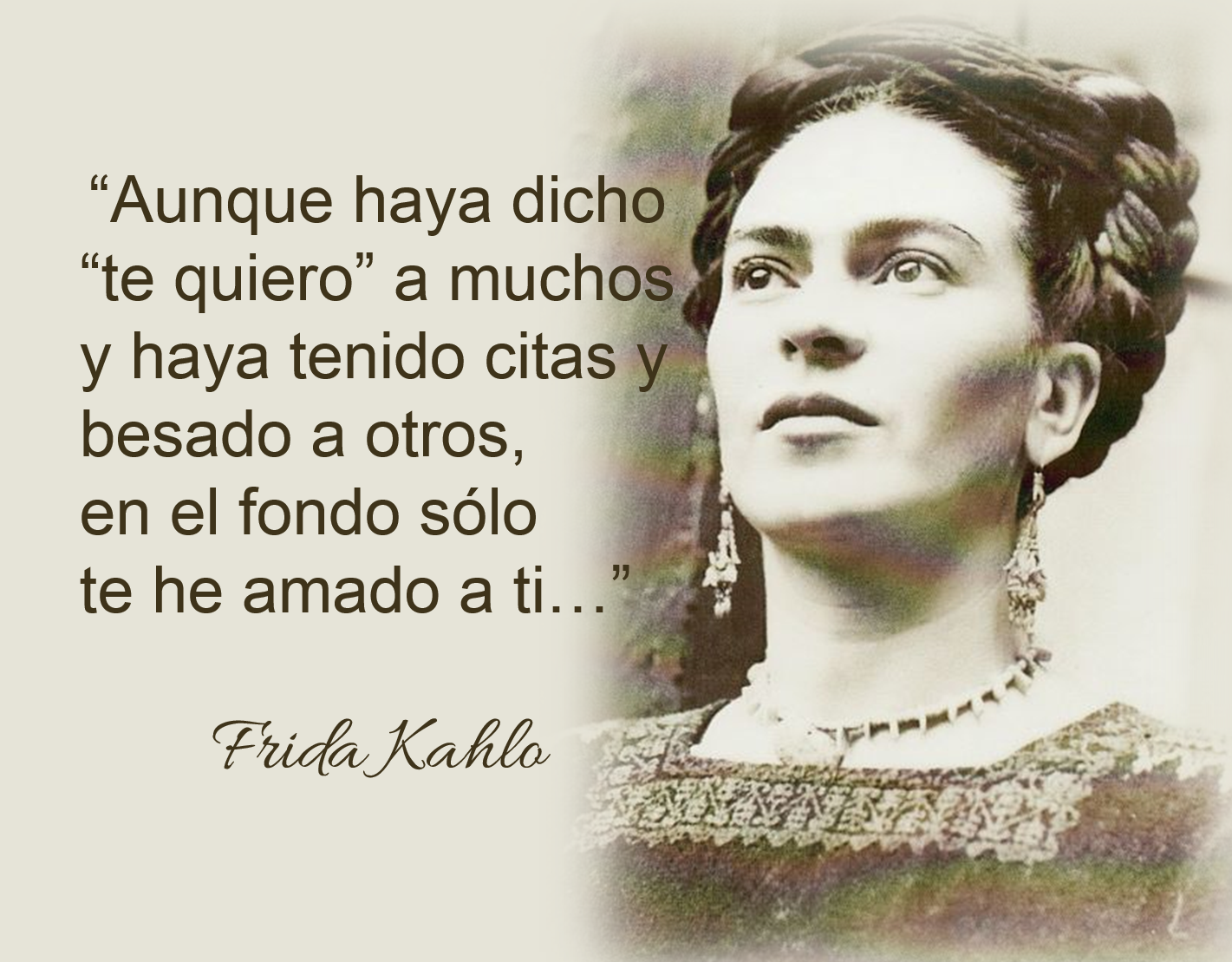 Pin De Julio Villagra En Frida Pinterest Amor Frases Y Frases