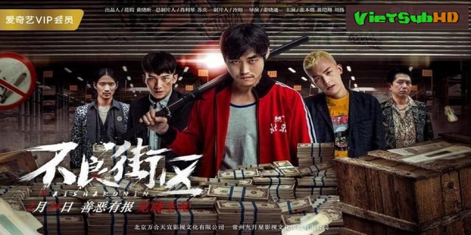 Phim Khu Phố Giang Hồ Thuyết minh HD | Bu Liang Jie Qu 2018 2018