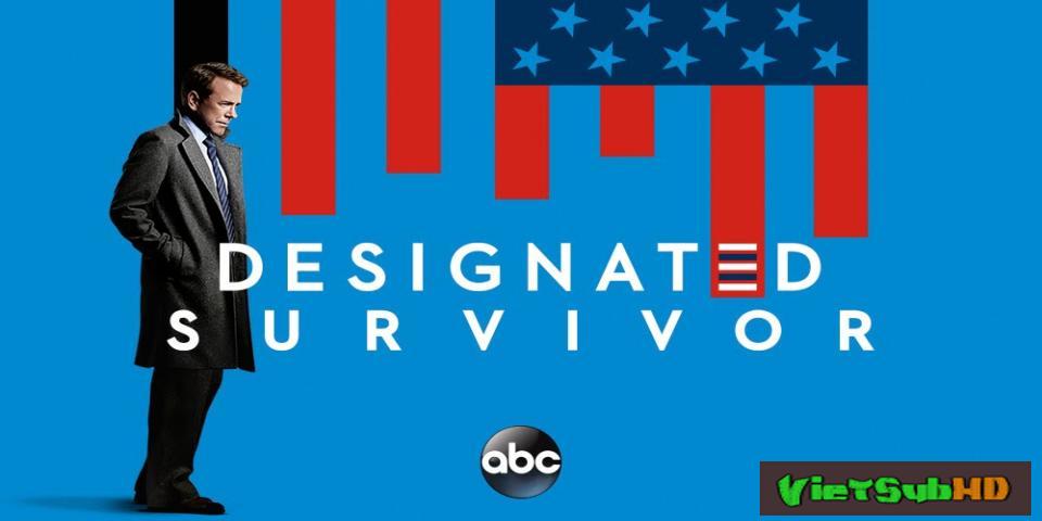 Phim Tổng Thống Bất Đắc Dĩ (phần 2) Tập 22 VietSub HD | Designated Survivor (season 2) 2017