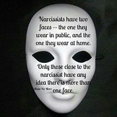 Two faced narcissist