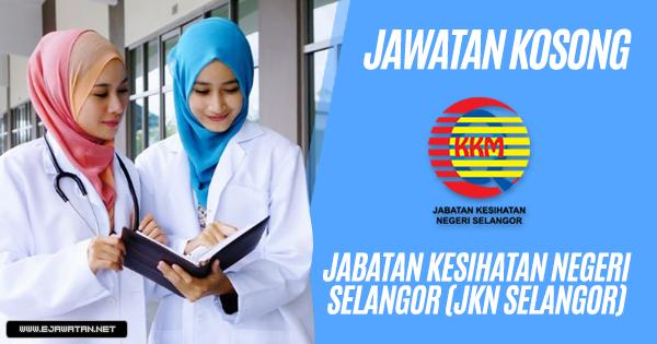 jawatan kosong Jabatan Kesihatan Negeri Selangor (JKN Selangor) 2019