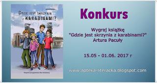 http://apteka-literacka.blogspot.com/2017/05/konkurs-wygraj-ksiazke-gdzie-jest.html