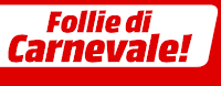 Mediaworld, Follie di Carnevale