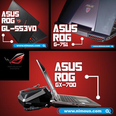 ASUS ROG GL-553VD, G-751, GX-700 #WEAREROG