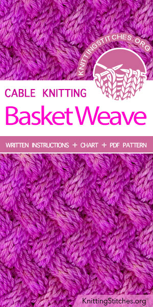 Basket Weave Stitch Pattern is found in the Twist and Cable Stitches category. FREE written instructions, Chart, PDF knitting pattern. #knittingstitches #knitting #laceknitting #BasketWeave