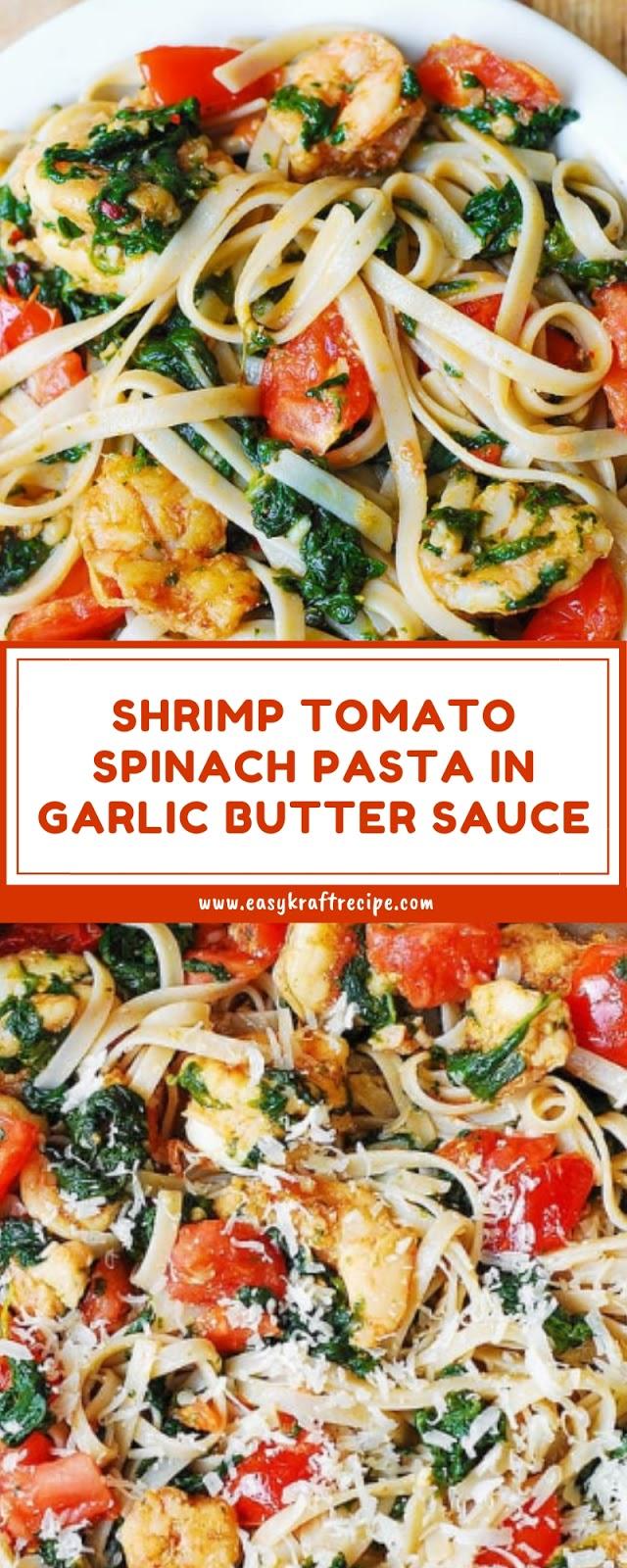 SHRIMP TOMATO SPINACH PASTA IN GARLIC BUTTER SAUCE