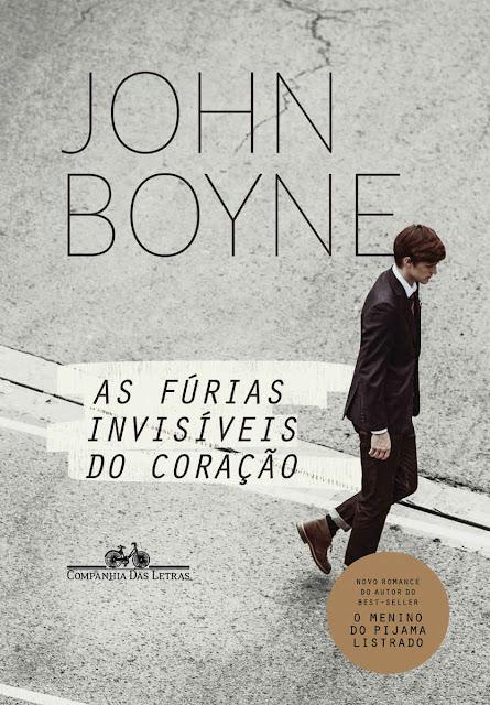 As fúrias invisíveis do coração John Boyne