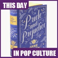 Pride and Prejudice was published on January 28, 1813.