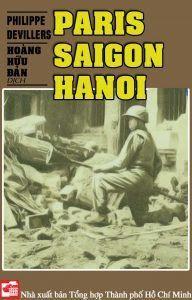 Paris - Saigon - Hanoi - Philippe Devillers