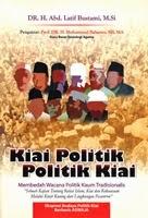 Jual Buku Kiai Politik, Politik Kiai | Toko Buku Aswaja Banjarmasin