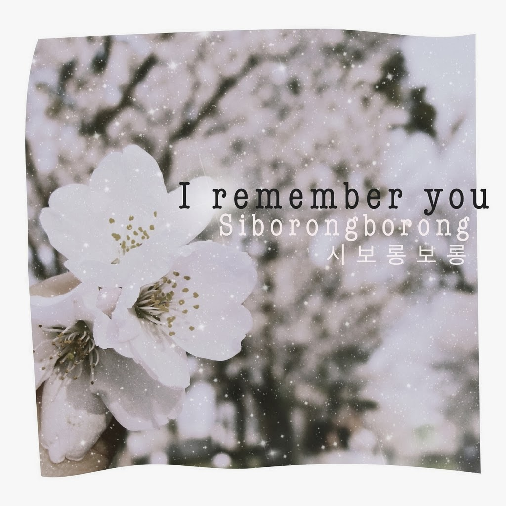 [Single] Siborongborong – I Remeber You
